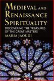 Medieval and Renaissance Spirituality 9780809146598