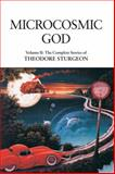 Microcosmic God, Theodore Sturgeon, 1556436599
