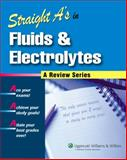 Straight A's in Fluids and Electrolytes, Springhouse, 1582556598