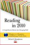 Reading in 2010; A Comprehensive Review of a Changing Field, , 1608766594