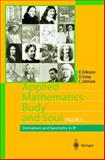 Applied Mathematics: Body and Soul : Volume 1: Derivatives and Geometry in IR3, Eriksson, Kenneth and Estep, Donald, 3642056598