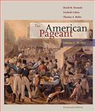 American Pageant - To 1877, Kennedy, David M. and Cohen, Lizabeth, 0547166591