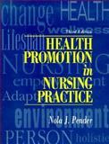 Health Promotion in Nursing Practice, Pender, Nola J., 083853659X
