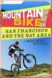 San Francisco and the Bay Area, Skye Kraft, 0897326598