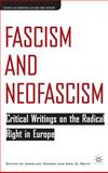 Fascism and Neofascism : Critical Writings on the Radical Right in Europe, Weitz, Eric, 1403966591