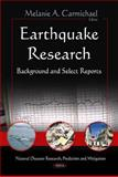 Earthquake Research : Background and Select Reports, , 1617286591