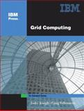 Grid Computing, Joseph, Joshy and Fellenstein, Craig, 0131456601
