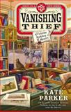 The Vanishing Thief, Kate Parker, 0425266605