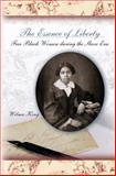 The Essence of Liberty : Free Black Women During the Slave Era, King, Wilma, 0826216609