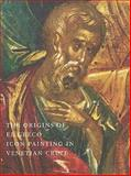 The Origins of el Greco : Icon Painting in Venetian Crete, Drandaki, Anastasia, 0981966608