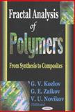 Fractal Analysis of Polymers : From Synthesis to Composites, , 1590336607