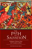 The Path to Salvation, Heather S. Gregg, 161234660X
