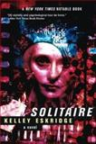 Solitaire, Kelley Eskridge, 0060086602