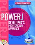PowerJ Developer's Professional Reference : Featuring Version 2.0, Horwood, Peter J., 0079136605