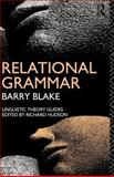 Relational Grammar, Barry J. Blake, 0415046602