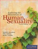 Exploring the Dimensions of Human Sexuality, Greenberg, Jerrold S. and Bruess, Clint E., 0763776602