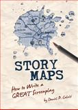 Story Maps : How to Write a GREAT Screenplay, Act Four Screenplays, 098362660X