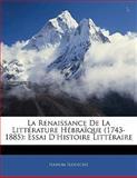 La Renaissance de la Littérature Hébraïque, Nahum Slouschz, 1141786605