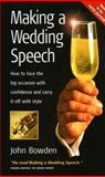 Making a Wedding Speech, John Bowden, 1857036603