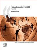 Higher Education to 2030 : Globalization, Organisation for Economic Co-operation and Development Staff, 9264056602