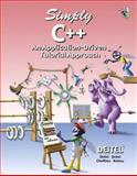 Simply C++ : An Application-Driven Tutorial Approach, Deitel, Paul J. and Deitel, Harvey M., 0131426605
