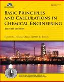 Basic Principles and Calculations in Chemical Engineering, Himmelblau, David M. and Riggs, James B., 0132346605