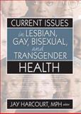 Current Issues in Lesbian, Gay, Bisexual, and Transgender Health, , 1560236604