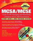 MCSA/MCSE Exam 70-290 - Managing and Maintaining a Windows Server 2003 Environment, Shinder, Thomas W., 1932266607