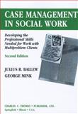 Case Management in Social Work 2nd Edition