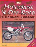 Motorcross and Off-Road Motorcycle Performance Handbook, Eric Gorr, 0760306605
