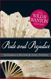 Pride and Prejudice: the Wild and Wanton Edition, Jane Austen and Michelle Pillow, 1440506604