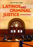 Latinos and Criminal Justice