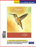 Algebra for College Students, Books a la Carte Edition, Angel and Angel, Allen R., 0321656601