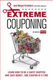 Extreme Couponing, Joni Meyer-Crothers and Beth Adelman, 0451416600