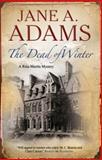The Dead of Winter, Jane A. Adams, 0727896601