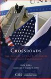 Crossroads : The Future of the U. S. -Israel Strategic Partnership, Malka, Haim, 0892066601