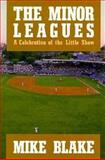 Minor Leagues, Mike Blake, 0922066604