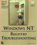 Windows NT Registry Troubleshooting, Tidrow, Rob, 1562056603