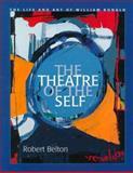 The Theatre of the Self, Robert J. Belton, 1895176603