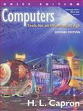 Computers : Tools for an Information Age, Brief Edition, Capron, H. L., 0201476606