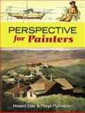 Perspective for Painters, Howard Etter and Margit Malmstrom, 0486466604
