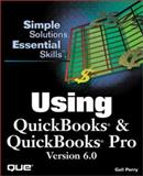 Using Quickbooks and Quickbooks Pro 6.0, O'Brien, Stephen, 0789716607