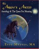 The Arrow's Ascent 9780974776606