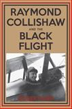 Raymond Collishaw and the Black Flight, Roger Gunn, 1459706609