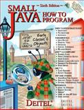 Small Java How to Program, Deitel, Harvey M. and Deitel, Paul J., 0131486608
