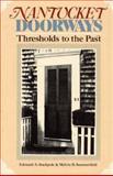 Nantucket Doorways, Edouard A. Stackpole and Melvin B. Summerfield, 0819186600