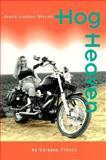 Hog Heaven, Caressa French, 0895946602