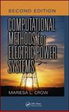 Computational Methods for Electric Power Systems, Crow, Mariesa, 142008660X