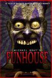Funhouse, Michael Bray, 1492746606