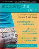 Stopping the Pain, Lawrence Shapiro PhD, 157224660X